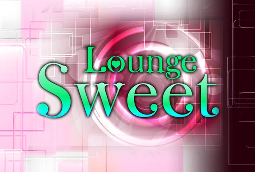 Lounge Sweet(ラウンジスウィート)